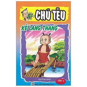 Chú Tễu - Tập 1 - Kẻ Lang Thang