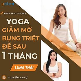 Khóa học SỨC KHỎE - Yoga - Giảm mỡ bụng triệt để sau 1 tháng [UNICA.VN