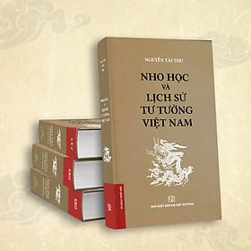 Nho Học Và Lịch Sử Tư Tưởng Việt Nam (Bìa Cứng)