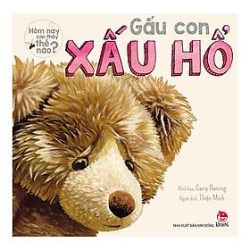 Hôm Nay Con Thấy Thế Nào - Gấu Con Xấu Hổ