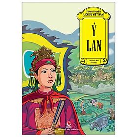 Tranh Truyện Lịch Sử Việt Nam: Ỷ Lan (Tái Bản 2019)