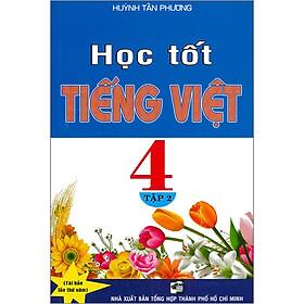 Học Tốt Tiếng Việt 4 Tập 2