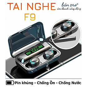 Tai Nghe Bluetooth Không Dây F9 Bản Pro Nhét Tai Pin 3500 maH Micro HD, Chống Nước - Tai nghe bluetooth pin trâu - Hàng chính hãng