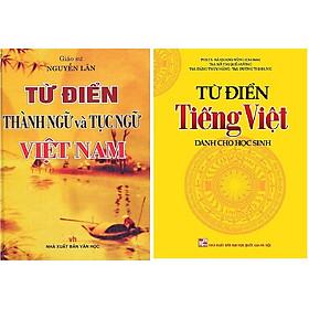Combo Từ Điển Thành Ngữ Tục Ngữ (GS: Nguyễn Lân) + Từ điển Tiếng Việt Dành cho học sinh