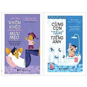 """Combo Cùng Con """"Tắm"""" Tiếng Anh + Cha Mẹ Khôn Khéo, Không Thiếu Mưu Mẹo"""