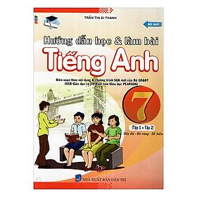 Hướng Dẫn Học Và Làm Bài Tiếng Anh Lớp 7