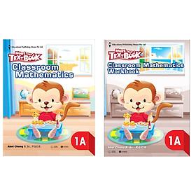 Combo MORE THAN A TEXTBOOK 1A: Classroom Mathematics 1A + Workbook 1A (Bộ 2 cuốn sách Giáo khoa Toán Singapore/ Tặng kèm Bookmark Happy Life)
