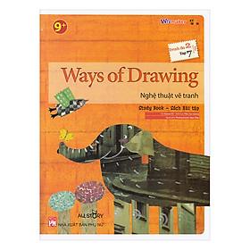 All Story - Ways Of Drawing - Nghệ Thuật Vẽ Tranh - Trình Độ 2 (Tập 7)