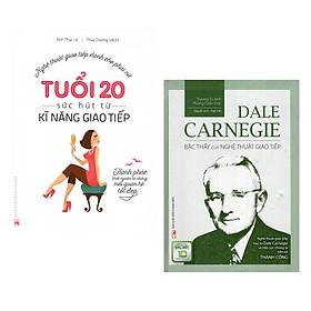 Combo Sách Kỹ Năng Giao Tiếp: Tuổi 20 - Sức Hút Từ Kỹ Năng Giao Tiếp + Dale Carnegie – Bậc Thầy Của Nghệ Thuật Giao Tiếp