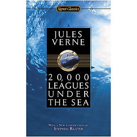 Signet Classics: 20,000 Leagues Under The Sea (With A New Introduction by Stephen Baxter)
