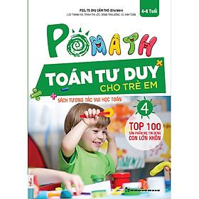 POMath - Toán Tư Duy Cho Trẻ Em (4-6 tuổi) Tập 4 (Học Kèm App MCBooks Application) (Quét Mã QR Để Nhận Quà) (Quà Tặng: Bút Animal Kute')