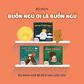 Combo 3 cuốn truyện tranh Ehon Nhật Bản - Ehon Buồn ngủ (Buồn ngủ ơi là buồn ngủ, Ôm chầm, Rừng ơi ngủ ngon) - Dành cho trẻ 0-4 tuổi