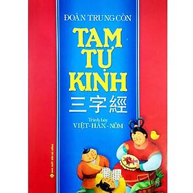 Tam Tự Kinh ( Trình Bày: Việt – Hán – Nôm )