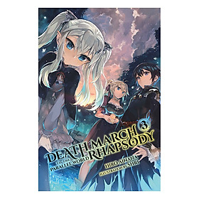 Death March To The Parallel World Rhapsody, Volume 03 (Light Novel) (Illustration by Shri)