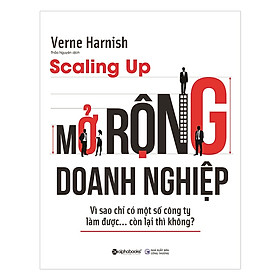 Scaling Up - Mở Rộng Doanh Nghiệp ( Tặng Kèm Bookmark Tuyệt Đẹp )