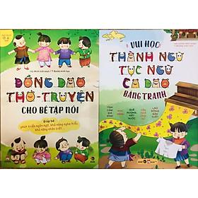 Sách - Combo Đồng Dao Thơ: Truyện Cho Bé Tập Nói + Vui Học Thành Ngữ, Tục Ngữ, Ca Dao
