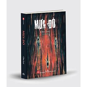 Cuốn Sách Văn Học Hay: Mưa Đỏ