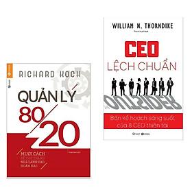 Combo 2 cuốn: Quản Lý 80/20+ CEO Lệch Chuẩn (Kỹ Năng Làm Việc)