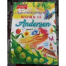 Truyện cổ tích thế giới hay nhất - Truyện cổ Andersen - Quyển 2