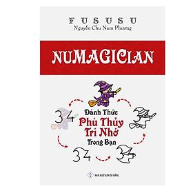Numagician - Đánh Thức Phù Thuỷ Trí Nhớ Trong Bạn - FuSuSu