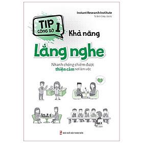 Sách: Tip Công Sở 1 – Khả Năng Lắng Nghe