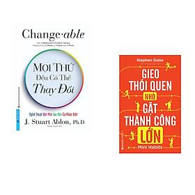 Combo 2 cuốn sách: Mọi Thứ Đều Có Thể Thay Đổi + Gieo thói quen nhỏ, gặt thành công lớn