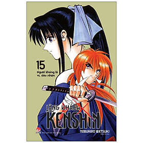 [Download sách] Lãng Khách Kenshin Tập 15: Người Khổng Lồ Vs. Siêu Nhân