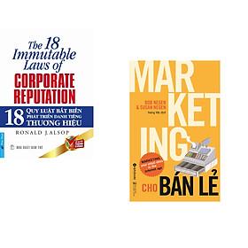 Combo 2 cuốn sách: 18 Quy Luật Bất Biến Phát Triển Thương Hiệu + Marketing Cho Bán Lẻ