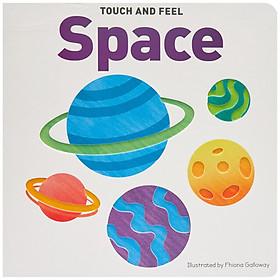 [Sách nhập khẩu ] : Touch & Feel Board Book Space -  chủ đề không gian ( 500g )