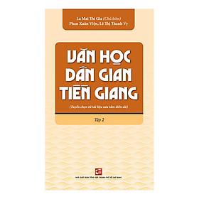 Văn Học Dân Gian Tiền Giang Tập 2