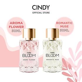 Combo nước hoa Cindy Bloom Aroma Flower 50ml + nước hoa Cindy Bloom Romantic Muse 50ml