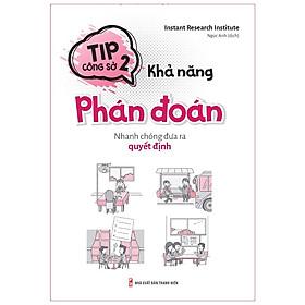Sách: Tip Công Sở 2 - Khả Năng Phán Đoán