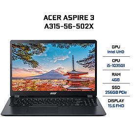 Laptop Acer Aspire 3 A315-56-502X NX.HS5SV.00F (Core i5-1035G1/ 4GB DDR4 2666MHz/ 256GB SSD M.2 PCIE/ 15.6 FHD IPS/ Win10) - Hàng Chính Hãng