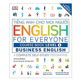 English For Everyone - Business English - Course Book Level 1 (Kèm 1 Đĩa CD - Room)