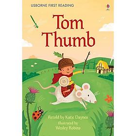 Usborne First Reading Level Three: Tom Thumb