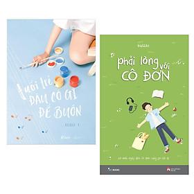 Combo Truyện Ngắn, Tản Văn:  Phải Lòng Với Cô Đơn + Tuổi Trẻ Đâu Có Gì Để Buồn - (Những Trang Sách Luôn Là Bạn Đồng Hành Của Bạn / Tặng Kèm Bookmark Greenlife)