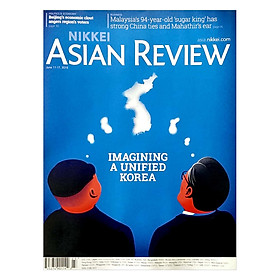[Download Sách] Nikkei Asian Review: IMAGINING A UNIFIED KOREA - 23
