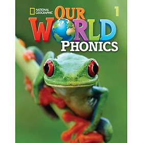 OUR WORLD AME PHONICS 1 STUDENT BOOK & AUDIO CD