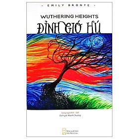 Đỉnh Gió Hú - Wuthering Heights
