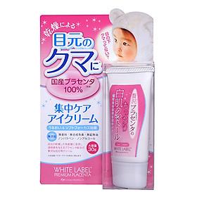 Kem Dưỡng Da Chống Thâm Quầng Mắt Xóa Tan Bọng Mắt Mờ Nếp Nhăn Giàu Dưỡng Chất Premium Placenta White Label Eye Cream Nhật Bản Tuýp 30gr