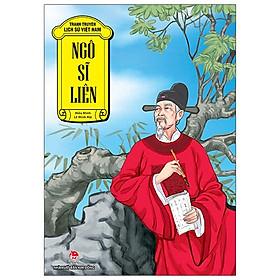 Tranh Truyện Lịch Sử Việt Nam: Ngô Sĩ Liên