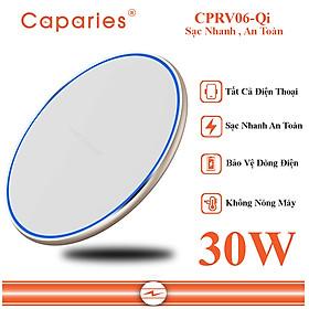 Đế Sạc Nhanh Không Dây 30W CAPARIES CPRV06-Qi , Wireless Quick Charge, chuẩn Qi - Hàng chính hãng