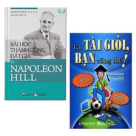 Combo Sách Kỹ Năng Hay: Bài Học Thành Công Đắt Giá Từ Napoleon Hill + Tôi Tài Giỏi - Bạn Cũng Thế (Tái Bản) / Tận Dụng Mọi Tiền Năng Để Thành Công Tột Độ