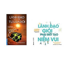Combo 2 cuốn sách: Lãnh Đạo Và Sự Tự Lừa Dối + Lãnh Đạo Giỏi Phải Biết Tạo Niềm Vui
