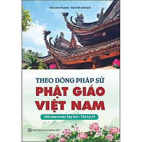 [Download sách] Theo Dòng Pháp Sử Phật Giáo Việt Nam