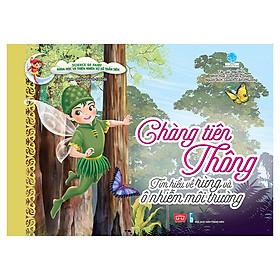 Science Of Fairy - Chàng Tiên Thông - Tìm Hiểu Về Rừng Và Ô Nhiễm Môi Trường
