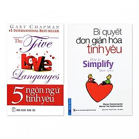 Combo 2 cuốn: 5 Ngôn Ngữ Tình Yêu, Bí Quyết Đơn Giản Hóa Tình Yêu