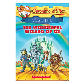 Geronimo Stilton Classic Tales 4: The Wonderful Wizard Of Oz