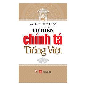 Từ Điển Chính Tả Tiếng Việt (VL)