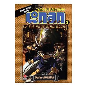 Thám Tử Lừng Danh Conan Hoạt Hình Màu: Nốt Nhạc Kinh Hoàng Tập 2 (Tái Bản 2019)